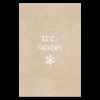 Ice Fuckers