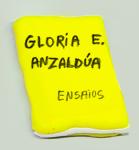 Gloria E. Anzaldúa: A vulva é uma ferida aberta e Outros ensaios