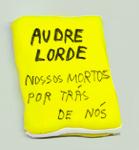 Audre Lorde: Nossos mortos por trás de nós