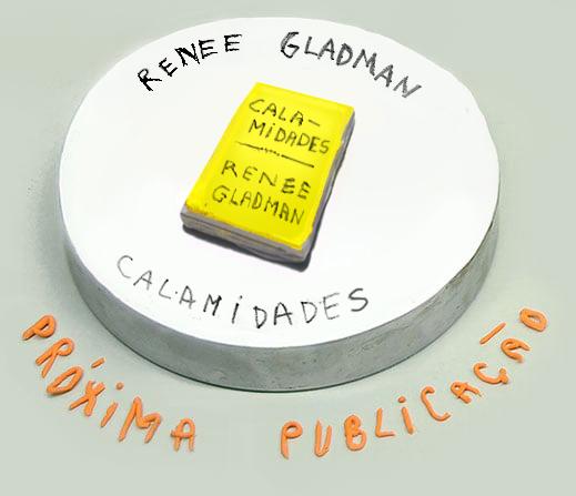 Renee Gladman: Calamidades