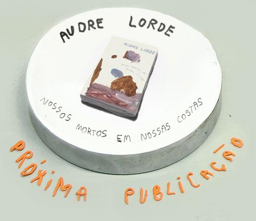 Audre Lorde: Nossos mortos em nossas costas